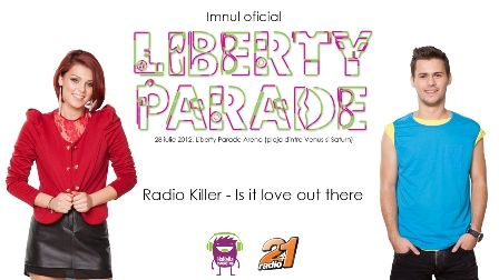 Imnul Liberty Parade 2012: Radio Killer – Is it love out there