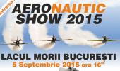 AERONAUTIC SHOW 2015 – Lacul Morii, la a 6-a editie a Festivalului anual care co…