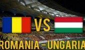 LIVE TEXT UNGARIA – ROMANIA, de la ora 21:45 – Echipele de start
