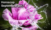 HOROSCOP SEPTEMBRIE 2017. PREVIZIUNI COMPLETE pentru prima luna a TOAMNEI