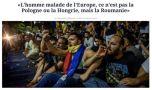 Bolnavul Europei este România, nu Ungaria sau Polonia – Le Figaro