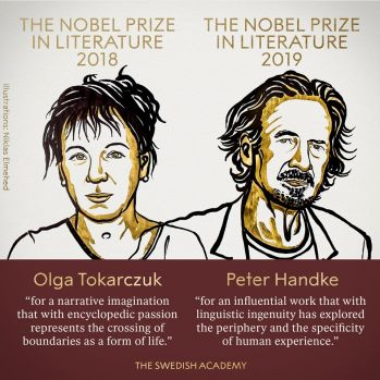 Premiul Nobel pentru Literatură, decernat Olgăi Tokarczuk (2018) și lui Peter Handke (2019)
